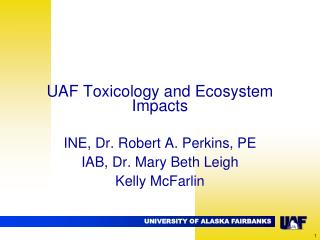 UAF Toxicology and Ecosystem Impacts