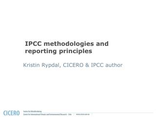 IPCC methodologies and reporting principles