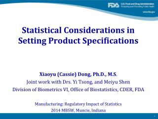 Statistical Considerations in Setting Product Specifications