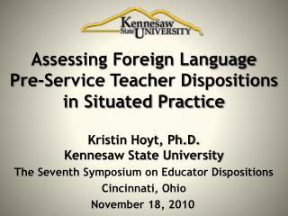 Assessing Foreign Language  Pre-Service Teacher Dispositions in Situated Practice