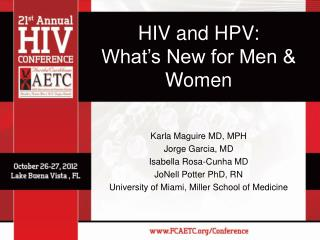 HIV and HPV: What�s New for Men & Women