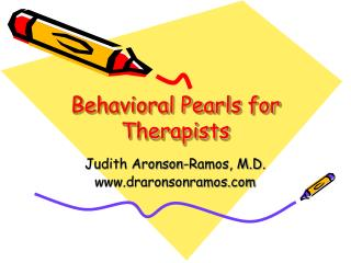 Behavioral Pearls for Therapists