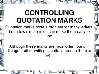 CONTROLLING QUOTATION MARKS