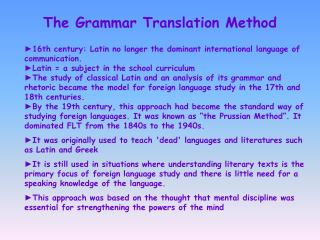 The Grammar Translation Method