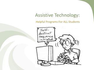 Assistive Technology: