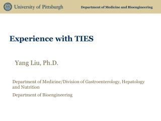 Experience with TIES