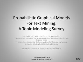 Probabilistic Graphical Models  For Text Mining:  A Topic Modeling Survey