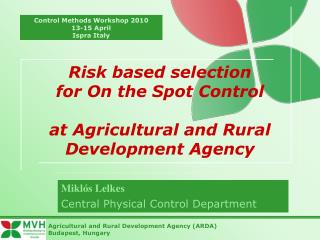 Risk based selection for On the Spot Control at Agricultural and Rural Development Agency