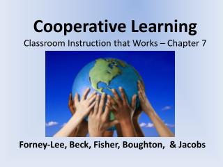 Cooperative Learning Classroom Instruction that Works – Chapter 7