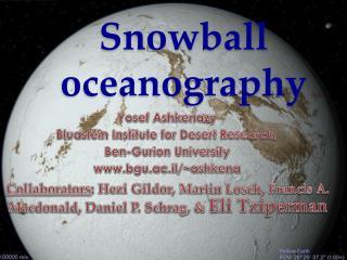 Snowball oceanography