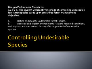 Controlling Undesirable Species
