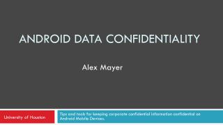 Android Data Confidentiality