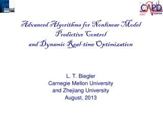 L. T.  Biegler Carnegie Mellon  University and Zhejiang University  August, 2013