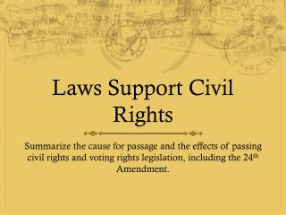 Laws Support Civil Rights