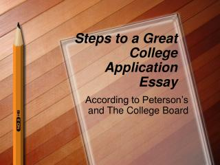Steps to a Great College Application Essay