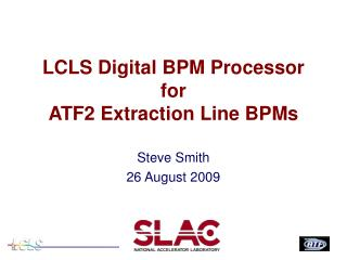 LCLS Digital BPM Processor for ATF2 Extraction Line BPMs