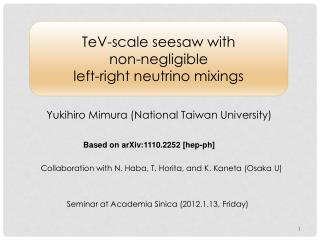 TeV-scale seesaw with  non-negligible   left-right neutrino mixings