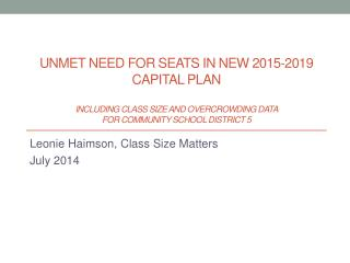 Leonie  Haimson , Class Size Matters July 2014