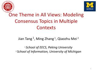 One Theme in All Views: Modeling Consensus Topics in Multiple Contexts