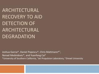 Architectural Recovery to Aid Detection of Architectural Degradation
