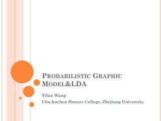 Probabilistic  Graphic  Model&LDA