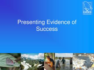 Presenting Evidence of Success