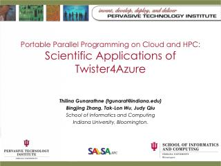 Portable Parallel Programming on Cloud and HPC:  Scientific Applications of Twister4Azure
