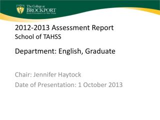 2012-2013 Assessment Report School of TAHSS Department:  English, Graduate
