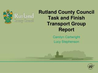 Rutland County Council Task and Finish Transport Group Report