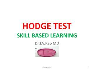 HODGE  TEST SKILL BASED LEARNING