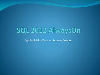 SQL 2012  AlwaysOn