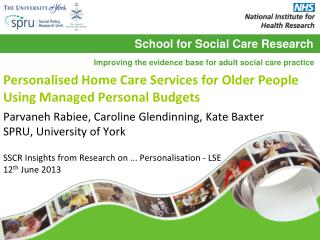 Personalised Home Care Services  for Older People Using Managed Personal Budgets