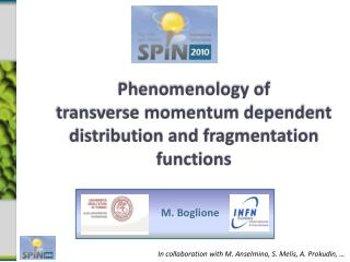 Phenomenology of  transverse momentum dependent distribution and fragmentation functions
