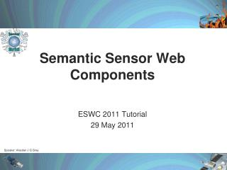 Semantic  Sensor Web  Components