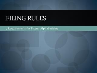 Filing rules