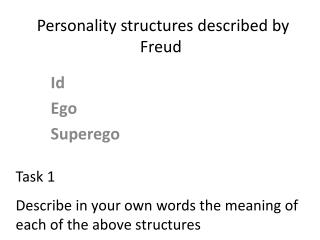Personality  structures described by  Freud