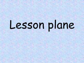 Lesson plane