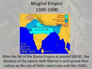 Mughal  Empire 1500-1600