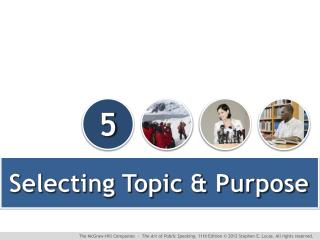 Selecting Topic & Purpose