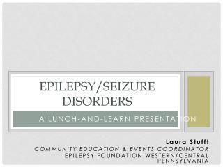 Epilepsy/Seizure Disorders
