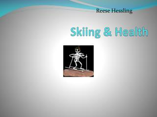 Skiing & Health