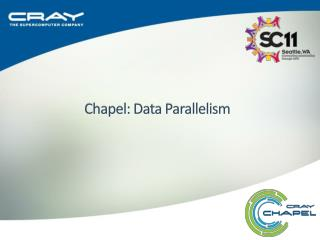 Chapel: Data Parallelism