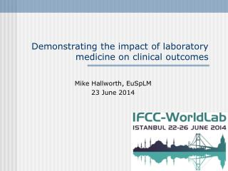 Demonstrating the impact of laboratory medicine on clinical outcomes