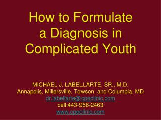 How to Formulate a Diagnosis in Complicated Youth