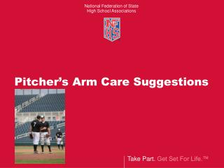 Pitcher's Arm Care Suggestions