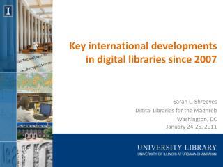 Key international developments in digital libraries since 2007