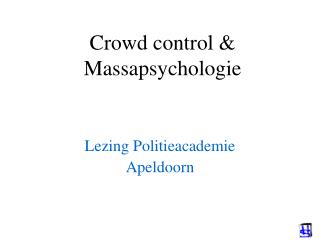 Crowd control  Massapsychologie