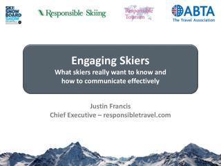 Justin Francis  Chief Executive – responsibletravel.com
