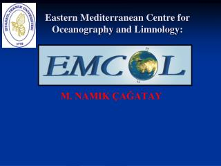 Eastern Mediterranean Centre for Oceanography and Limnology :