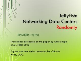 Jellyfish: Networking Data Centers               Randomly